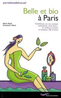 Belle et bio à Paris : cosmétiques pas toc, senteurs authentiques, soins divins : les meilleurs instituts et boutiques 100% nature