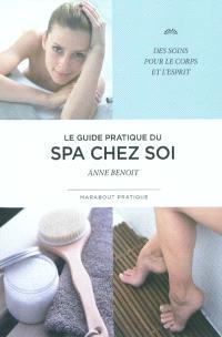 Le guide pratique du spa chez soi