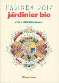 L'agenda 2017 du jardinier bio et son calendrier lunaire