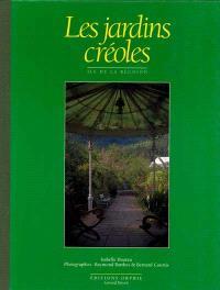 Les jardins créoles : île de la Réunion