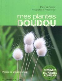 Mes plantes doudou : découvrez les plantes à caresser