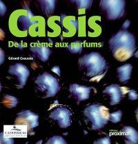 Cassis : de la crème aux parfums