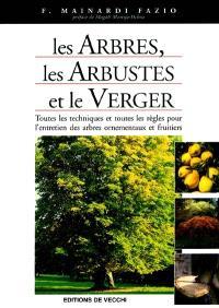 Les arbres, les arbustes et le verger