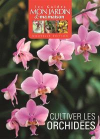 Cultiver les orchidées