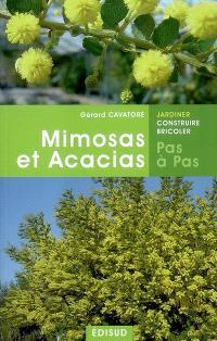 Mimosas et acacias : pas à pas