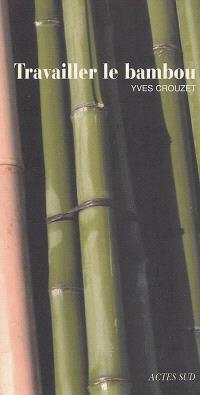 Travailler le bambou