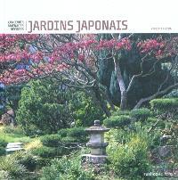 Jardins japonais : concevoir, aménager, décorer
