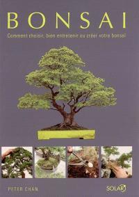 Bonsaï : comment choisir, bien entretenir ou créer votre bonsaï
