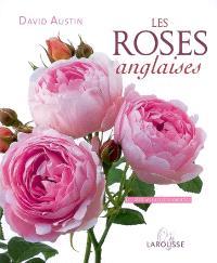 Les roses anglaises : les 100 meilleures variétés