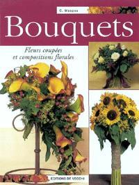 Bouquets : fleurs coupées et compositions florales