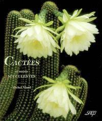 Cactées et autres succulentes