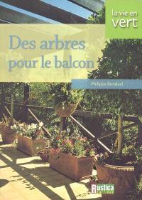 Des arbres pour le balcon