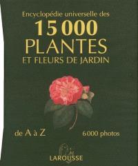 Encyclopédie des 15.000 plantes