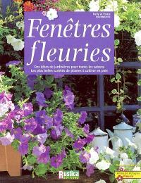 Fenêtres fleuries : des idées de jardinières pour toutes les saisons, les plus belles variétés de plantes à cultiver en pots