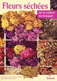 Fleurs séchées de la culture au bouquet