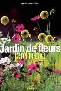 Jardin de fleurs : jardin bio