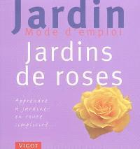 Jardin de roses : apprendre à jardiner en toute simplicité