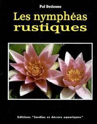 Les nymphéas rustiques