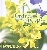 Orchidées 100 % déco