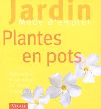Plantes en pot : apprendre à jardiner en toute simplicité
