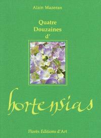 Quatre douzaines d'hortensias