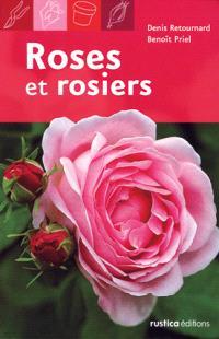 Roses et rosiers