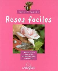 Roses faciles