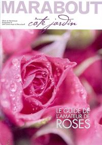 Spécial rosiers