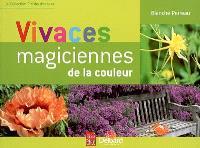 Vivaces, magiciennes des couleurs