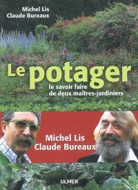 Le potager : le savoir faire de deux maîtres-jardiniers