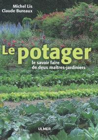 Le potager : le savoir-faire de deux maîtres-jardiniers