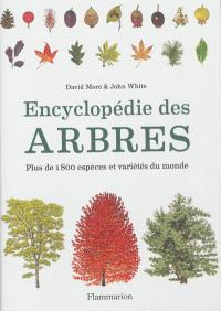 Encyclopédie des arbres : plus de 1.800 espèces et variétés du monde