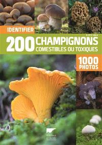 Identifier 200 champignons comestibles ou toxiques en 1.000 photos