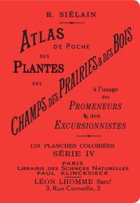 Atlas de poche des plantes des champs, des prairies & des bois : à l'usage des promeneurs & des excursionnistes. Volume 4