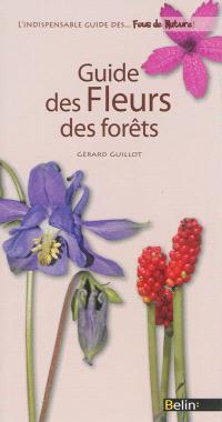 Guide des fleurs des forêts
