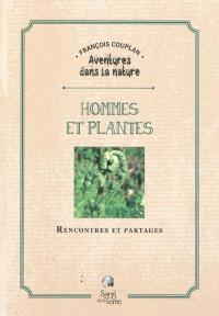 Hommes et plantes : rencontres et partages