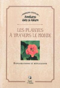 Les plantes à travers le monde : explorations et réflexions