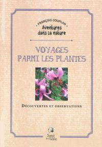 Voyage parmi les plantes : découvertes et observations