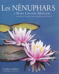 Les nénuphars et Bory Latour-Marliac : le génie à l'origine des nymphéas de Monet