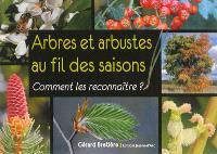 Arbres et arbustes au fil des saisons