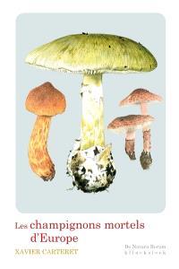 Les champignons mortels d'Europe