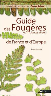 Guide des fougères et plantes alliées : France et Europe