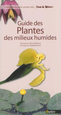 Guide des plantes des milieux humides
