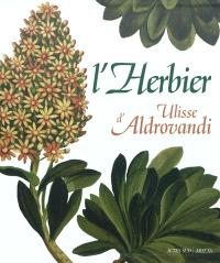 L'herbier d'Ulisse Aldrovandi
