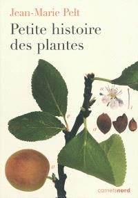 Petite histoire des plantes