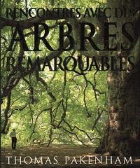 Rencontre avec des arbres remarquables : un hommage passionné