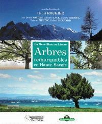 Arbres remarquables en Haute-Savoie : du Mont-Blanc au Léman