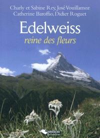 Edelweiss, reine des fleurs