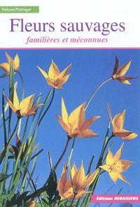 Fleurs familières et méconnues du Massif central