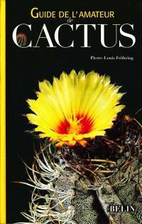 Guide de l'amateur de cactus